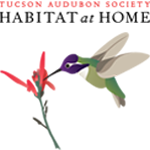 Tuscon Audubon Society Habitat at Home